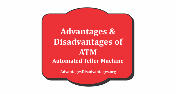 advantages and disadvantages of atm